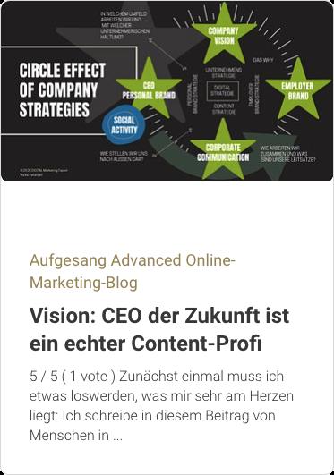 Aufgesang Advanced Online-Marketing-Blog: CEO der Zukunft ist ein echter Content-Profi