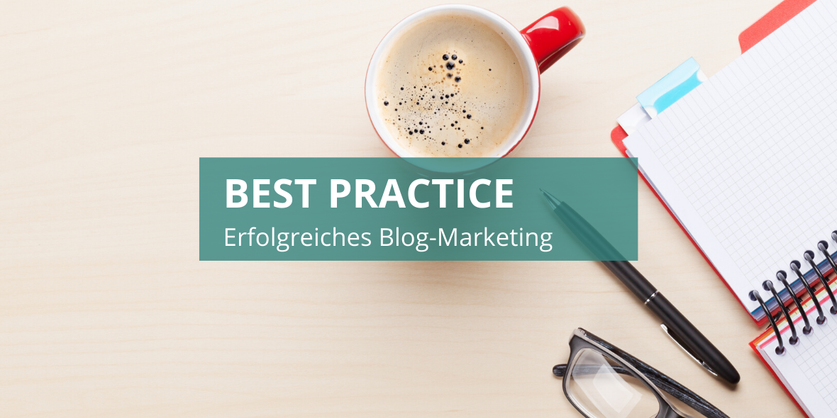 Best Practice: Blog-Marketing Beispiele