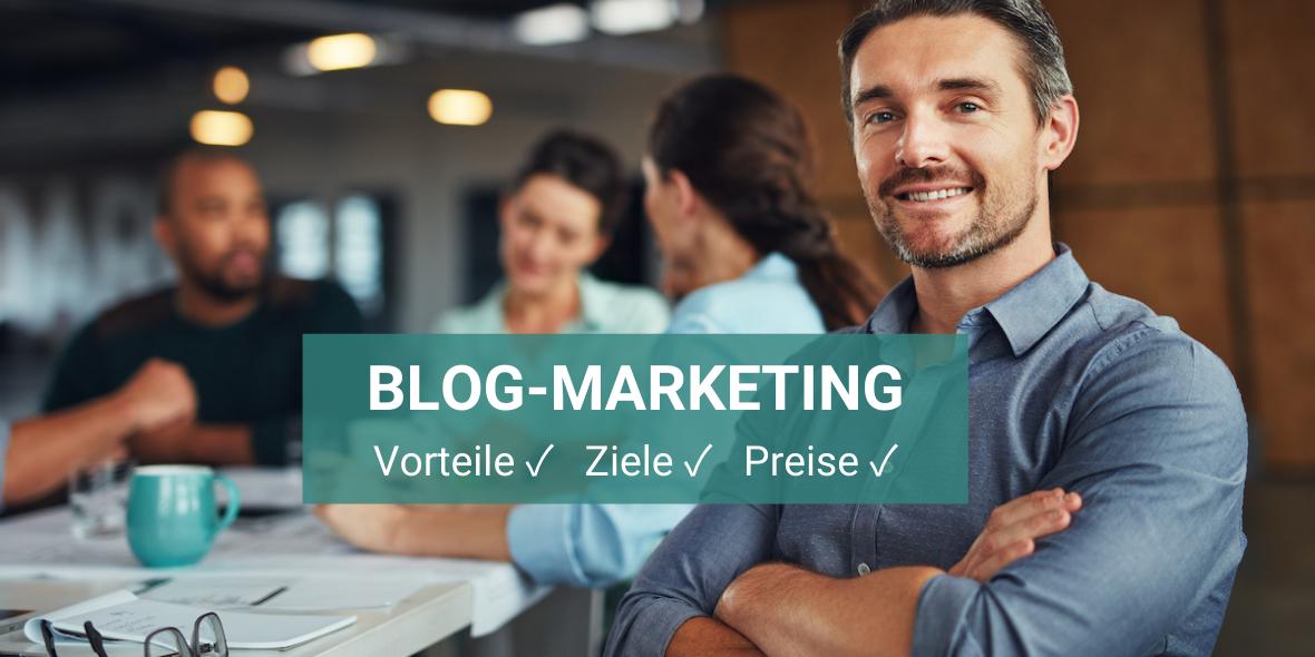 Blogmarketing: Vorteile, Ziele, Preise