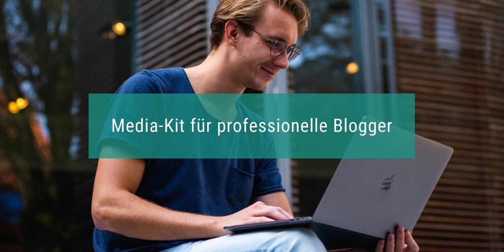 Für professioneller Blogger: das Media-Kit