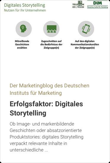 Der Marketingblog des Deutschen Instituts für Marketing: Erfolgsfaktor digitales Storytelling