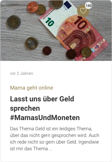 Lasst uns über Geld sprechen #MamasUndMoneten