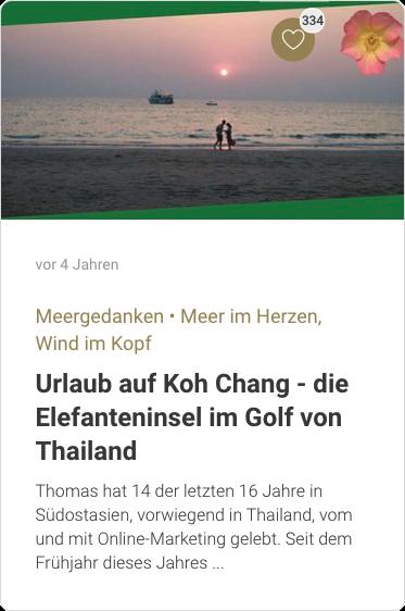 Urlaub auf Koh Chang - die Elefanteninsel im Golf von Thailand