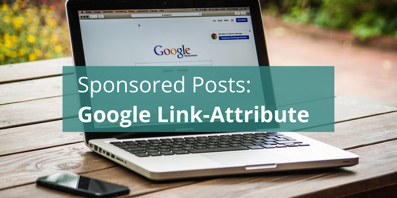 Google Link-Attribute für Sponsord Posts